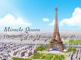 Królowa Miraculów (Starcie Miraculów - część 2)