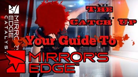 Mirror's Edge - Everything You Need To Know The Catch Up