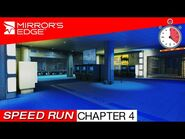 Mirror's Edge - Speed Run - CHAPTER 4 ROPEBURN (7-01-79)