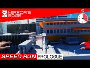 Mirror's Edge - Speed Run - PROLOGUE THE EDGE (2-17-47)