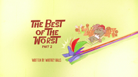 The Best of the Worst Part 2 title card PLS1E2a