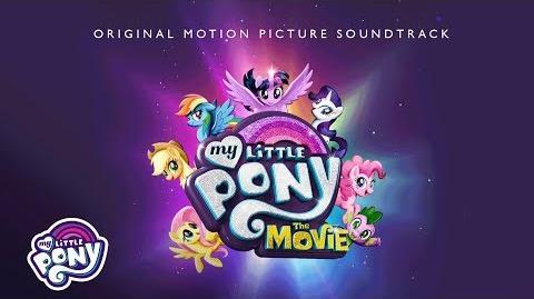 "My_Little_Pony_The_Movie_Soundtrack_-_""Neighsayer""_Audio_Track"