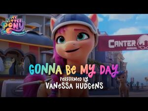 My_Little_Pony-_A_New_Generation_-_NEW_SONG_🎵_'Gonna_be_my_day'_by_Vanessa_Hudgens_🎵_New_Pony_Movie!