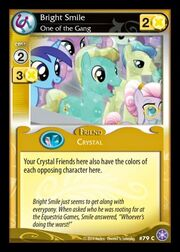 Bright Smile, One of the Gang card MLP CCG.jpg