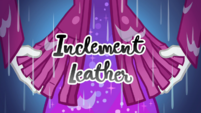 Inclement Leather title card CYOE13
