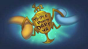 Triple Pony Dare Ya title card BGES1.png