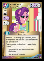 Spoiled Rich, Center of Attention card MLP CCG.png