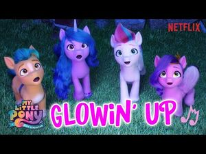 My_Little_Pony-_A_New_Generation_-_NEW_SONG_🎵_'Glowin'_up'_by_Sofia_Carson_🎵_New_Pony_Movie!