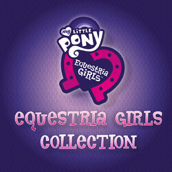 Equestria Girls Collection album cover.jpg