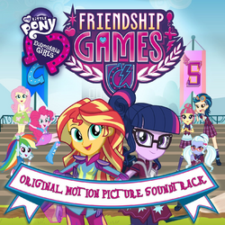 Equestria Girls Friendship Games soundtrack album cover.png