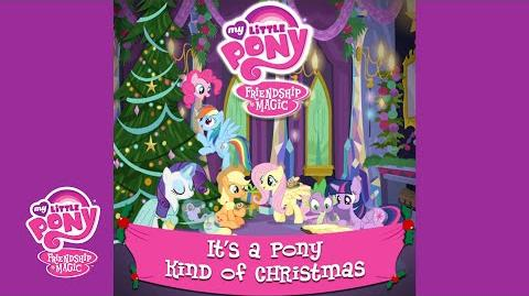"MLP_Friendship_is_Magic_-_""It's_a_Pony_Kind_of_Christmas""_Audio_Track"