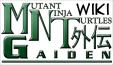 Mutant Ninja Turtles Gaiden Wiki