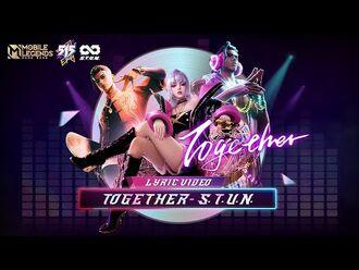 Together - 515 Eparty Lyric Video - Mobile Legends- Bang Bang