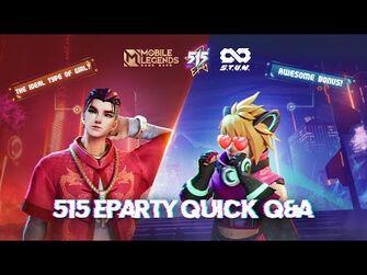 515_Eparty_Quick_Q&A_-_Mobile_Legends_Bang_Bang