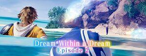 Dream Within a Dream part2 small banner.jpg