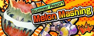 Summer Resort 1 Melon Mashing small banner.jpg
