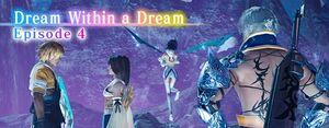 Dream Within a Dream part4 small banner.jpg