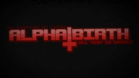 Alphabirth_All_That_Is_Unholy_Release_Trailer