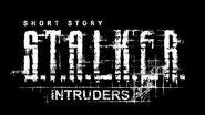 Трейлер Short Story - Intruders