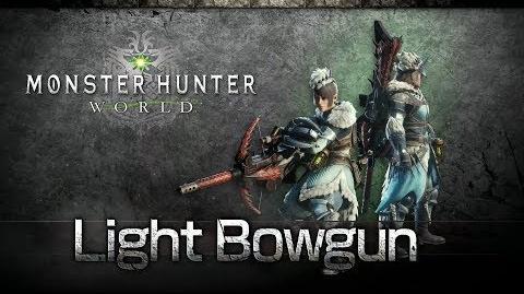 Monster Hunter World - Light Bowgun Overview