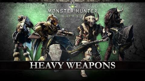 Monster Hunter World - Heavy Weapons