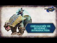 Monster Hunter − Introduction Chevauchée de Wyvernes