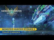Monster Hunter Stories 2 - Trailer d'annonce