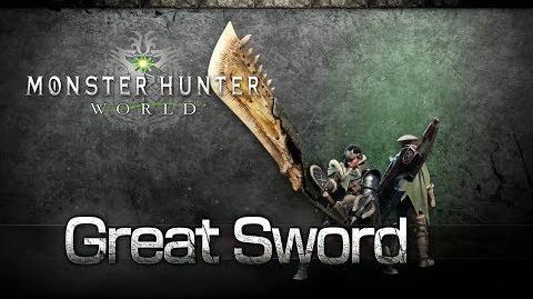 Monster Hunter World - Great Sword Overview