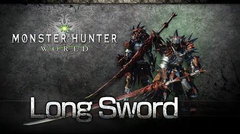 Monster Hunter World - Long Sword Overview