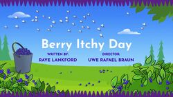 Berry Itchy Day title card.jpg