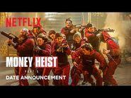 Money Heist- Part 5 - Date Announcement - Netflix