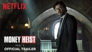 Money Heist Part 4 Official Trailer Netflix