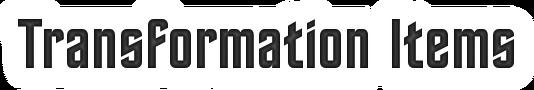 TransformationItemsHeader.png