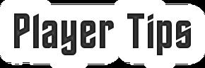 PlayerTipsHeader.png