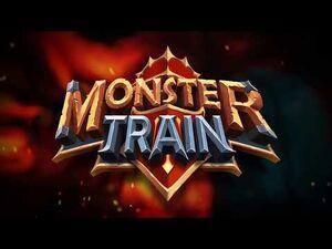 Verticality Trailer - Monster Train