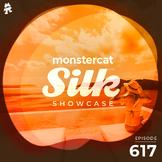 Monstercat Silk Showcase 617