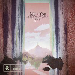 Me + You (The Remixes)
