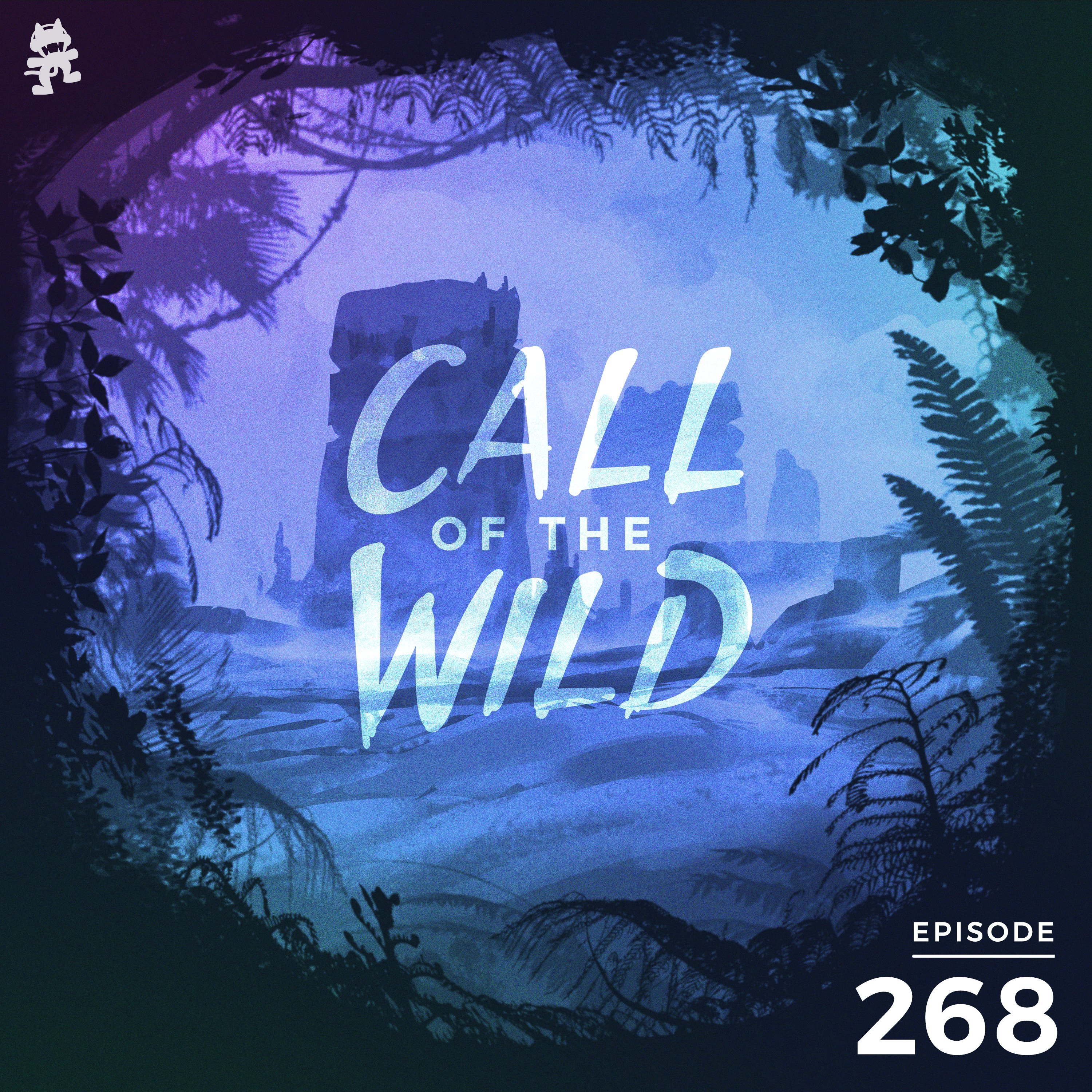 Monstercat: Call of the Wild - Episode 268
