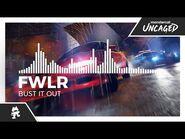 FWLR - Bust It Out -Monstercat Release-