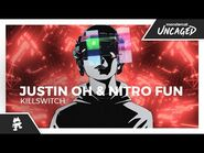 Justin OH & Nitro Fun - Killswitch -Monstercat Official Music Video-