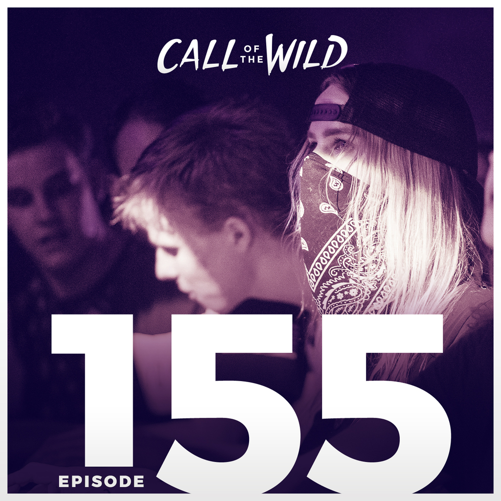 Monstercat: Call of the Wild - Episode 155
