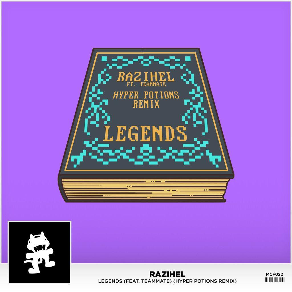 Legends (Hyper Potions Remix)