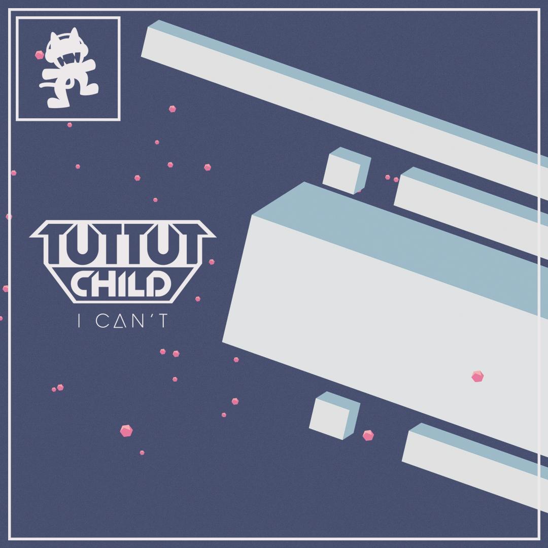 I Can't (Tut Tut Child)