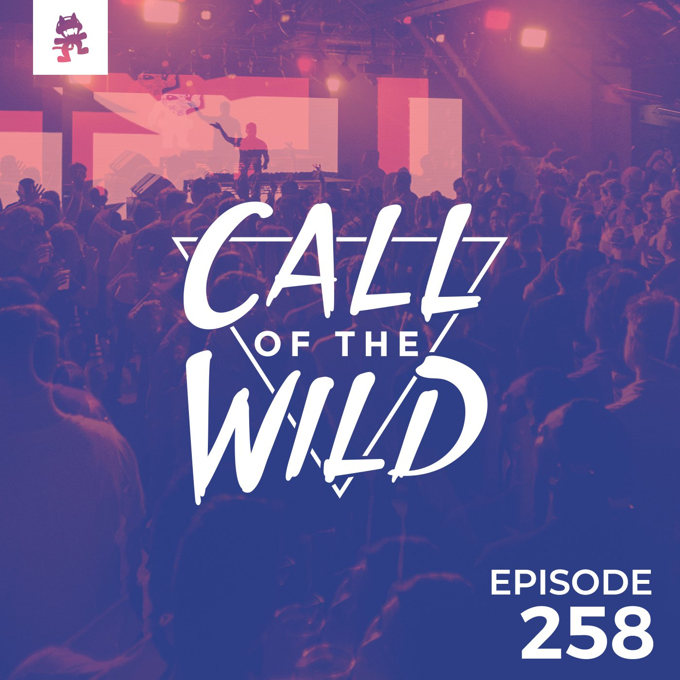 Monstercat: Call of the Wild - Episode 258
