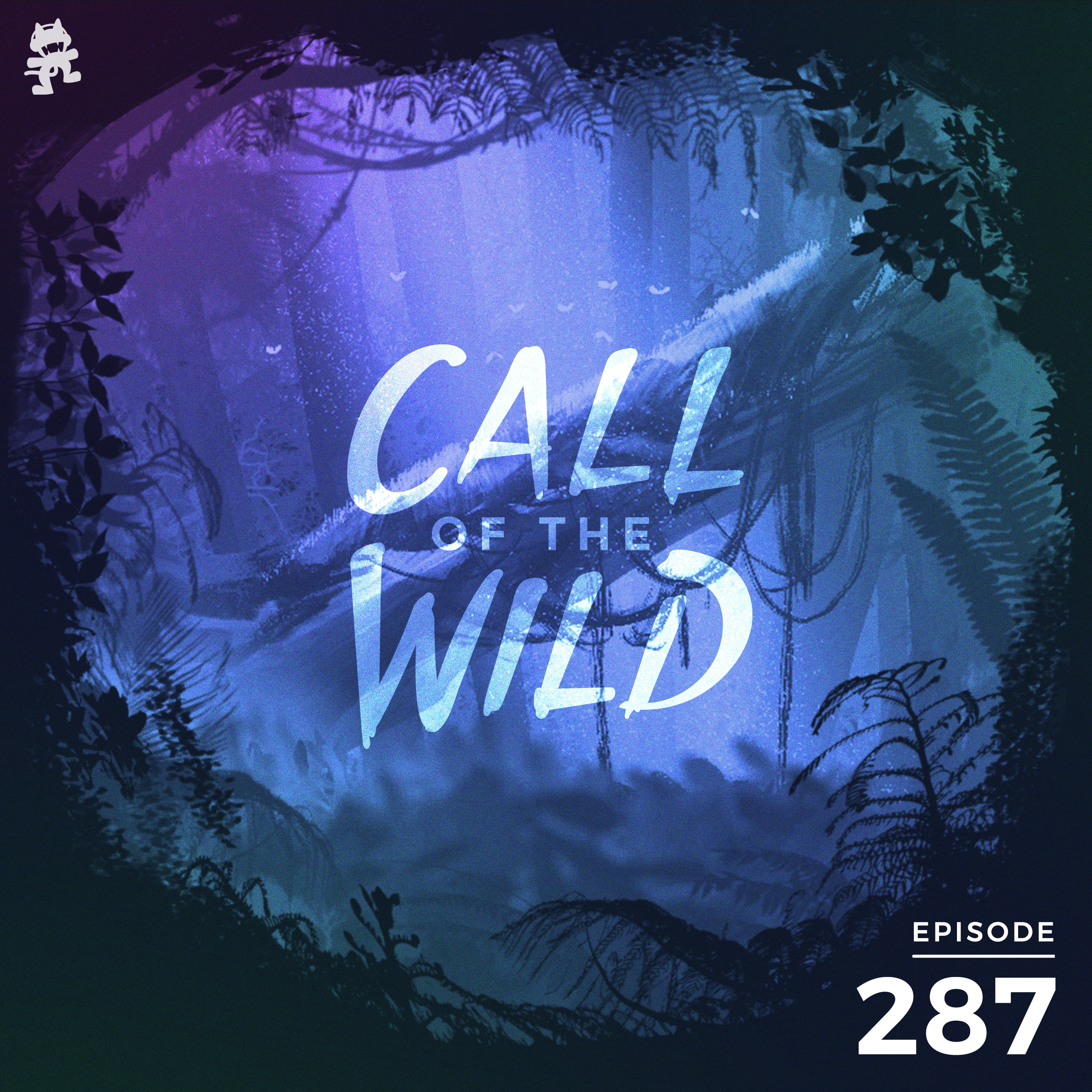 Monstercat: Call of the Wild - Episode 287