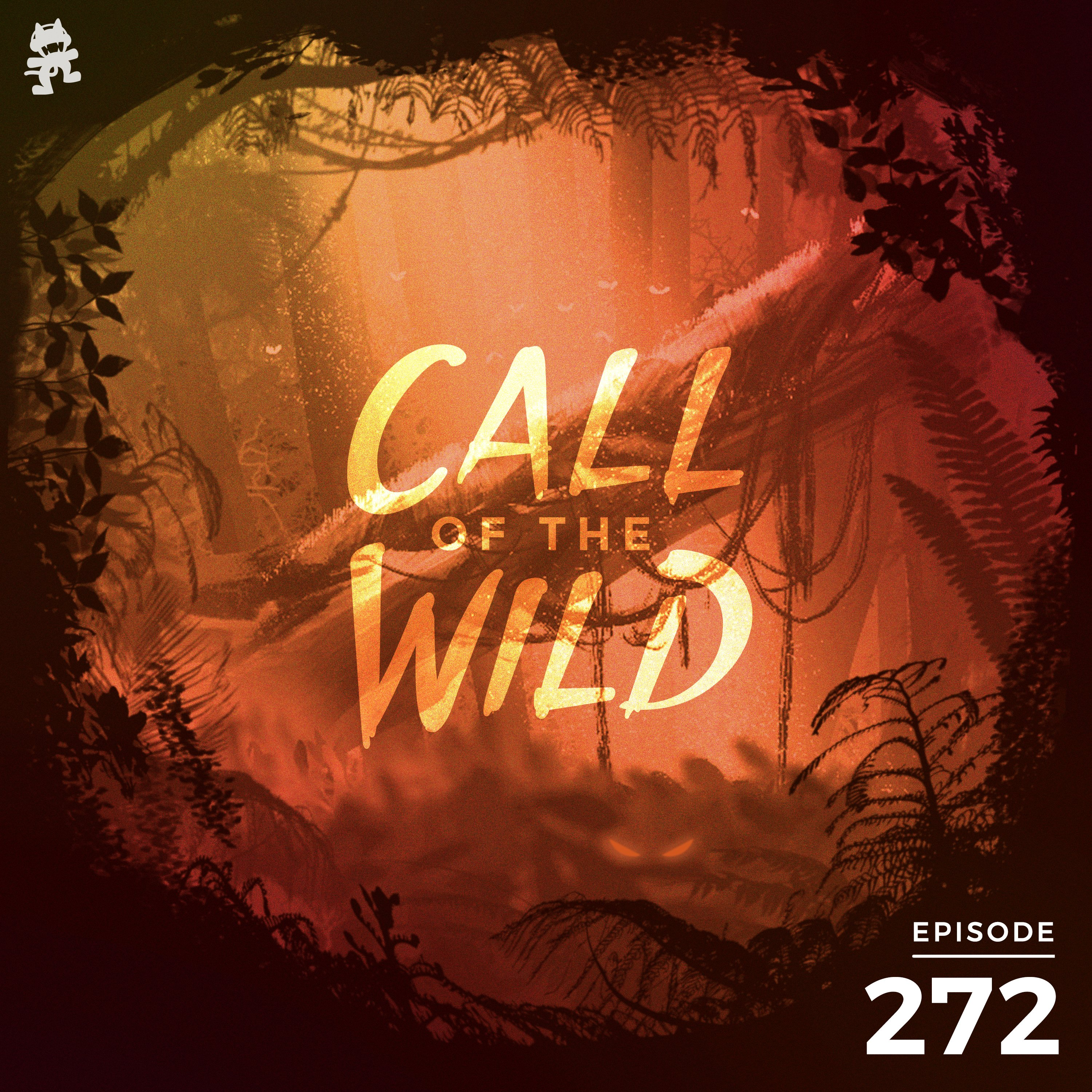 Monstercat: Call of the Wild - Episode 272