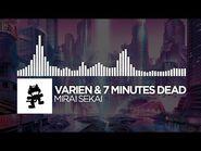 Varien & 7 Minutes Dead - Mirai Sekai (Continuous Mix) -Monstercat EP Release-