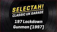 187 Lockdown - Gunman (Original Mix) -1997-