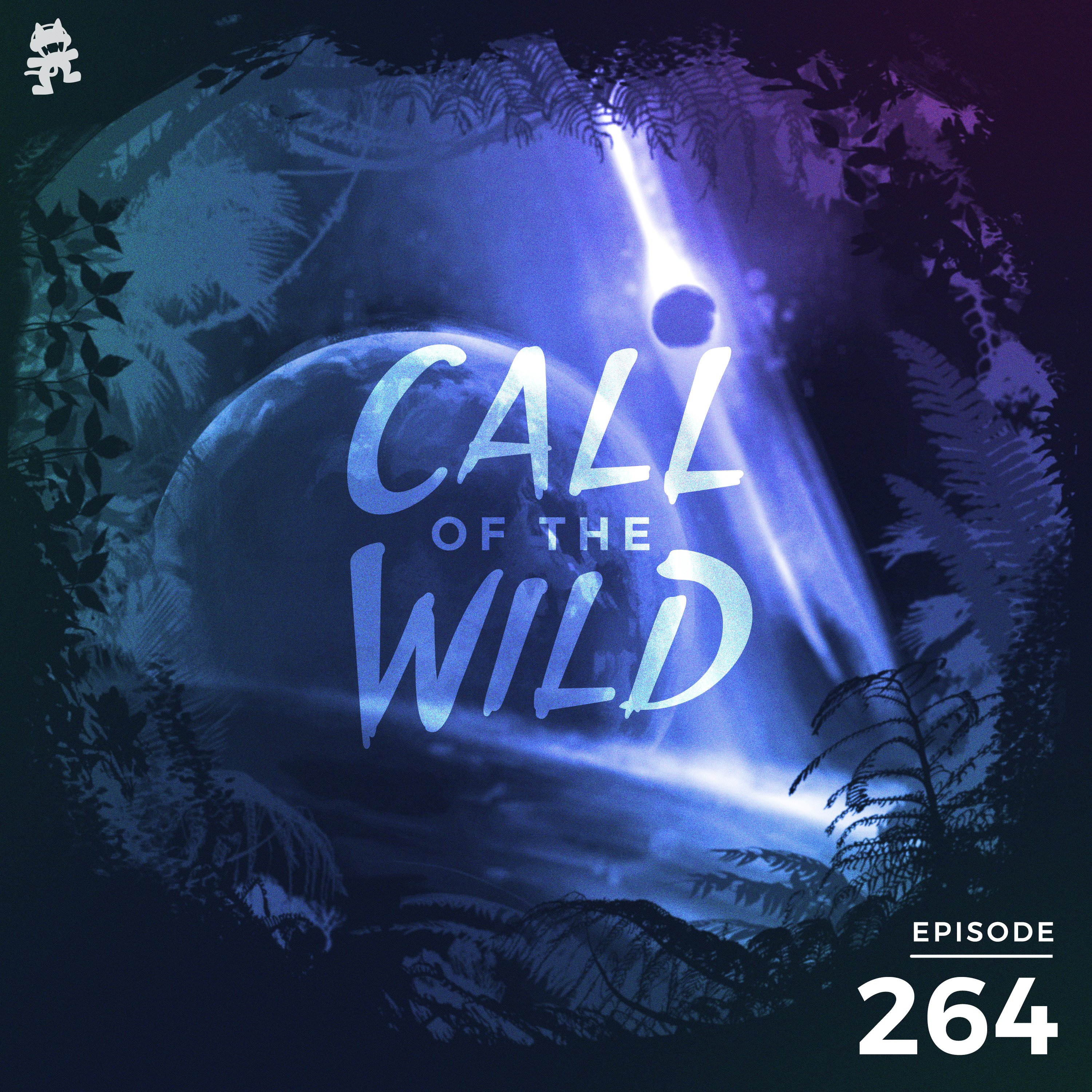 Monstercat: Call of the Wild - Episode 264