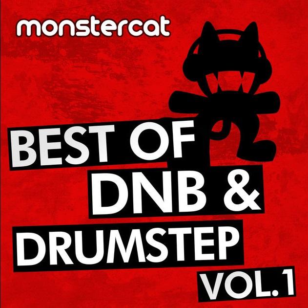 Monstercat - Best of DnB / Drumstep Vol. 1